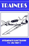 Intermediate Flight Training T-6/SNJ, Part 1 (DVD)