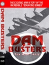 Dam Busters, The Real Story (DVD)