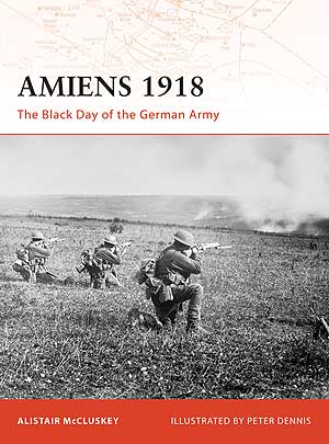 Amiens The Black Day Ger Army
