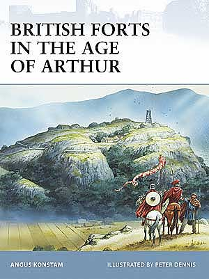 British Forts In The Age Arthu