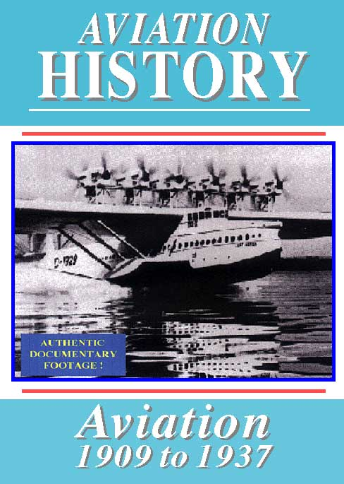 Aviation History: 1909-1936
