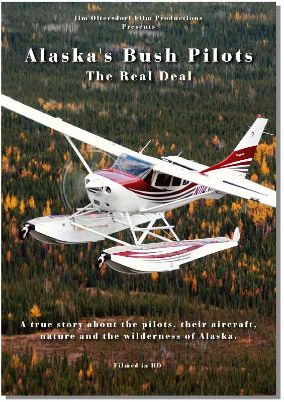 "Alaskas Bush Pilots ""The Real Deal"" (DVD)"