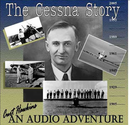 The Cessna Story, An Audio Adventure (CD)