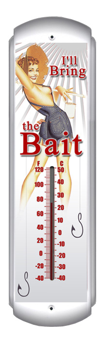 Ill Bring the Bait Thermometer (17 inch x 5 inch)