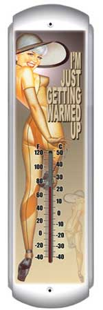 Im Just Getting Warmed Up Thermometer