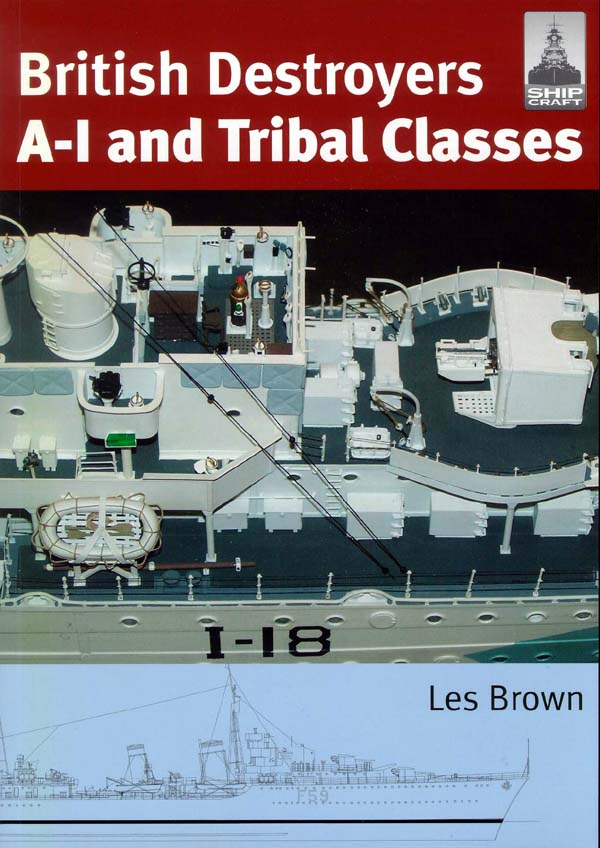 British Destroyers A-1 and Tribal Classes