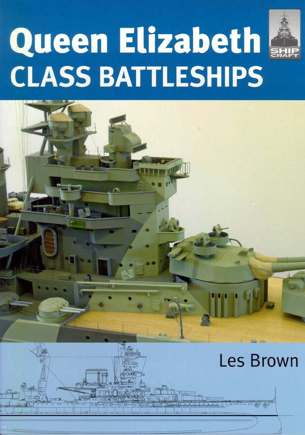 Queen Elizabeth Class Battleships by Les Brown