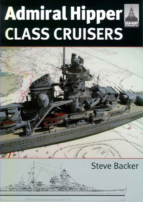 Admiral Hipper Class Cruisers by Steve Backer