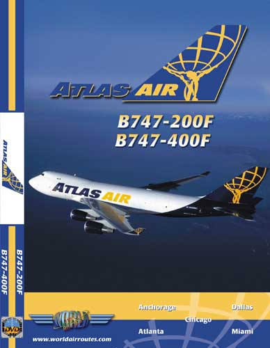 Atlas Air B747-200F, B747-400F (DVD)