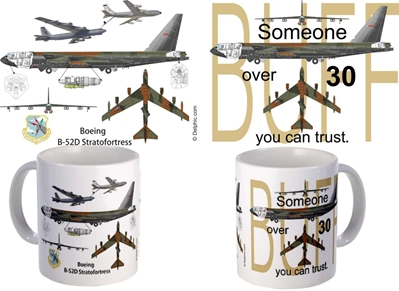 "B-52 - ""Someone over 30 you can Trust"" Mug"