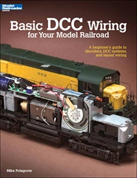 Basic Dcc Wiring Model Rr, Kalmbach HobbyStore Item Number KAL12448