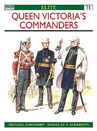 Queen Victorias Commanders, Osprey Publishing Item Number OSPELI71