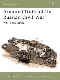 Armoured Units of the Russian Civil War