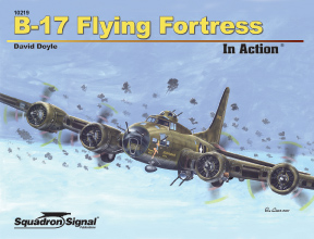 B-17 Flying Fortress In Action, Squadron Signal Publications Item Number SS10219