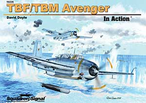 TBF/TBM Avenger In Action, Squadron Signal Publications Item Number SS10225