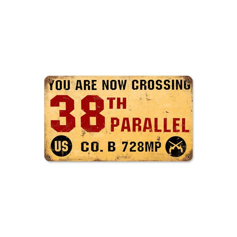 38Th Parallel Vintage Metal Sign, 8 By 14 by Vintage Sign Company item number: HA005