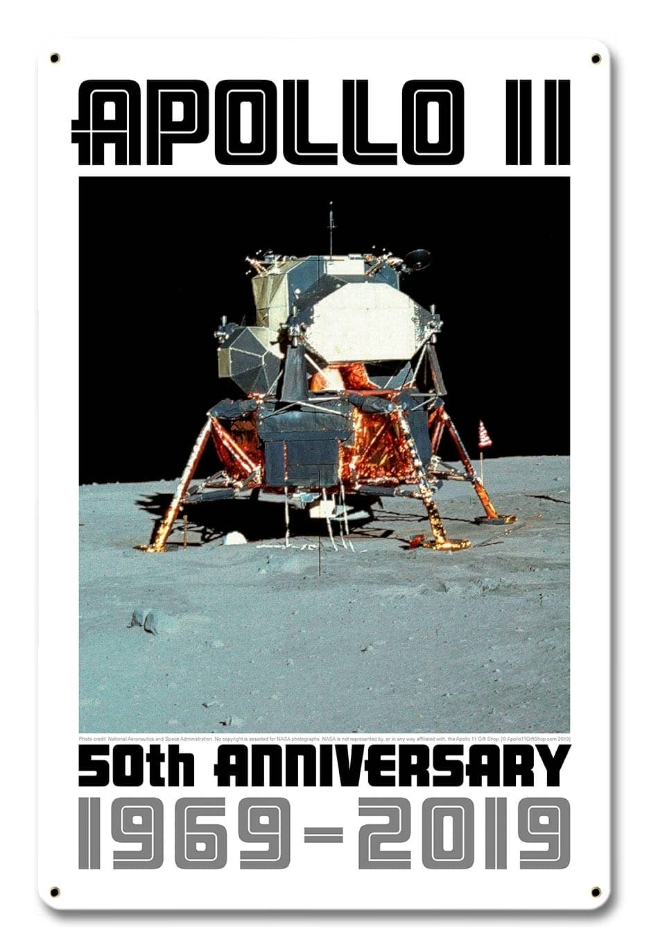 Apollo 11 50Th Anniversary Eagle Lm Lem Lunar Module White Metal Sign Vintage Metal Sign, 12 By 18 by Vintage Sign Company item number: AGS038