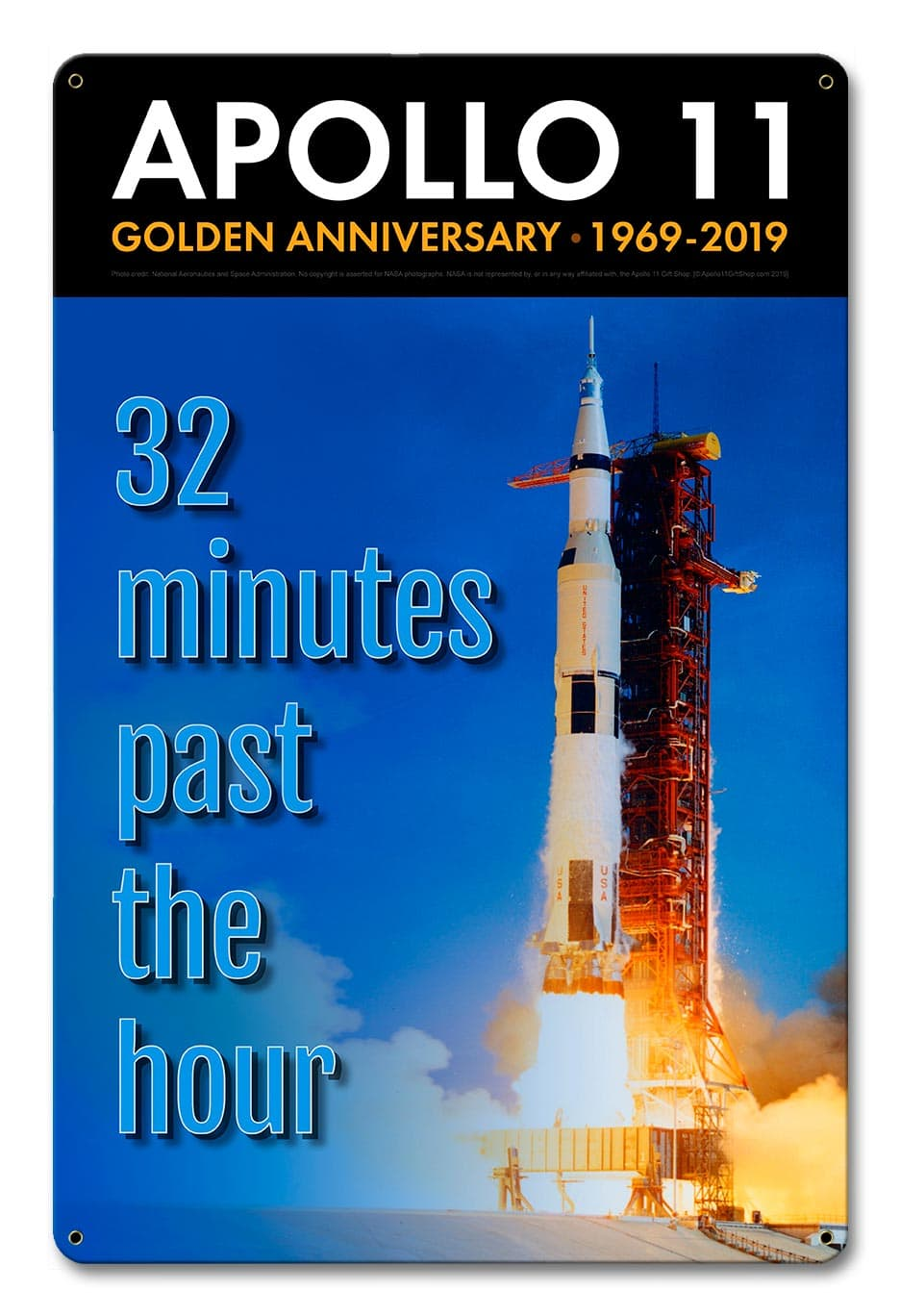 Apollo 11 50Th Anniversary 32 Minutes Past The Hour Metal Sign Vintage Metal Sign, 12 By 18 by Vintage Sign Company item number: AGS043