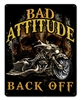 Bad Attitude Bad Ass Bagger Vintage Metal Sign, 12 By 15 by Vintage Sign Company item number: WKS005