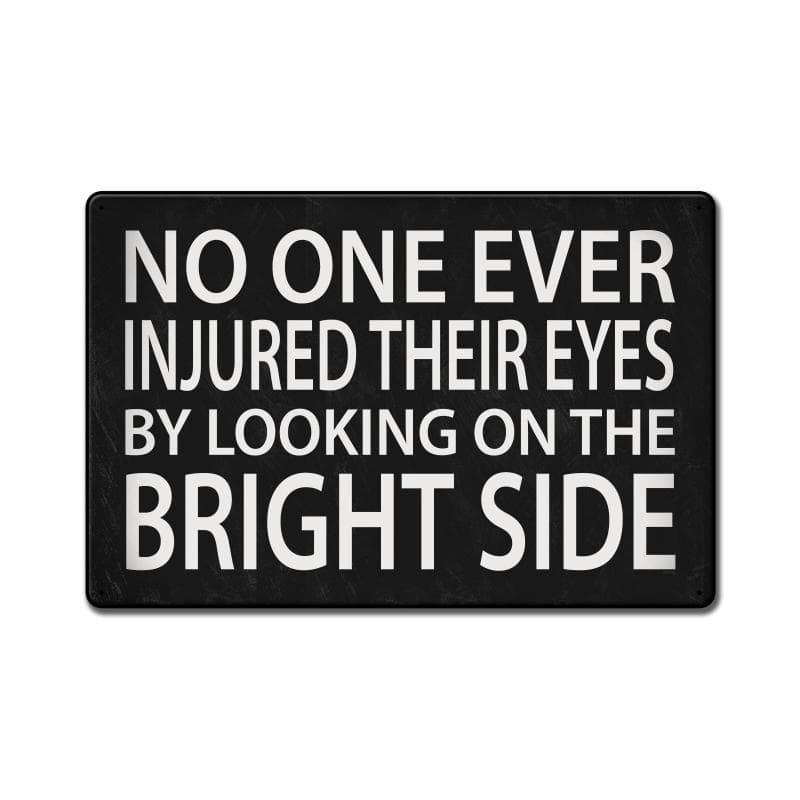 Bright Side Vintage Metal Sign, 24 By 16 by Vintage Sign Company item number: PTBS045