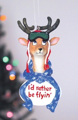 Id Rather Be Flying Raindeer Ornament