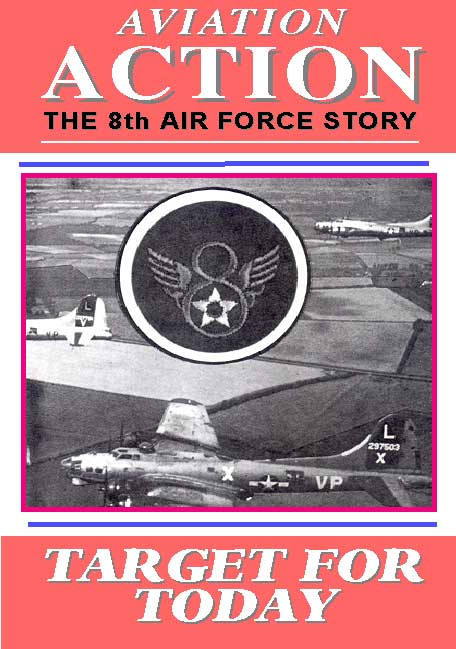 "Aviation Action ""Target For Today"" The 8th Airforce story, Non-Fiction Video Aviation DVDs Item Number DV512"