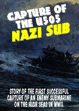 Capture of the U505 Nazi Sub, Non-Fiction Video Aviation DVDs Item Number DV574