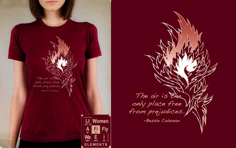 Element:Fire/Bessie Coleman T-shirt, Women Fly Item Number TS-WFELFIRE