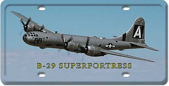 B-29 Superfortress License Plate by Vintage Sign Company item number: LP37