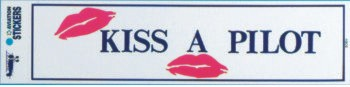 Kiss a Pilot Bumper Sticker