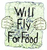 Will Fly for Food Tshirt