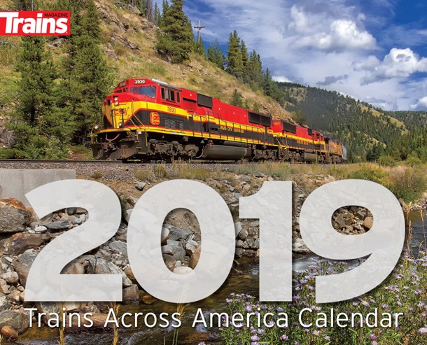 2019 Trains Across US Calender by Kalmbach HobbyStore Item Number: KAL68191