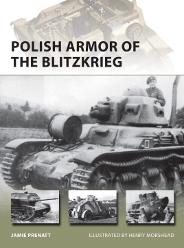 Polish Armor of The BlitZkrieg, Osprey Publishing Item Number OSPNVG224