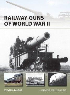 Railway Guns of Wwii